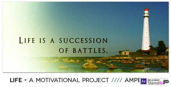 Life - Motivational Project 550873 - Videohive shareDAE