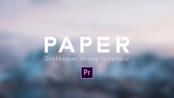 Videohive Paper - Grotesque Shady Animated Typeface for Premiere 21796247