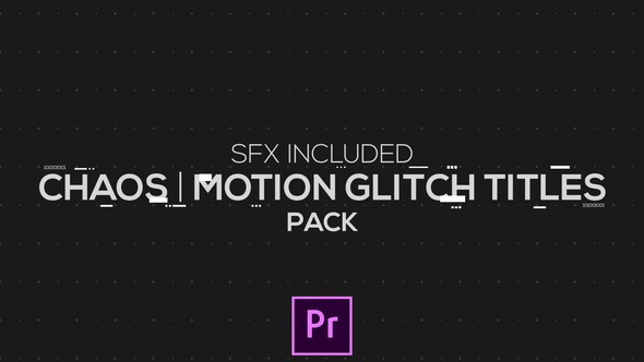 Videohive Chaos | Motion Glitch Titles | MOGRT for Premiere Pro 21829974