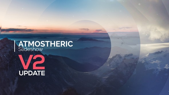 Videohive Atmospheric Slideshow V2 13395325