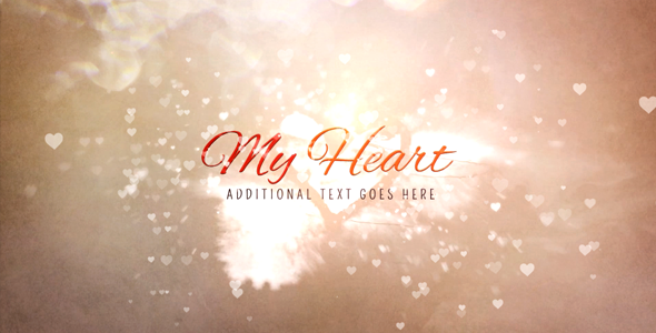 Videohive My Heart 10179269
