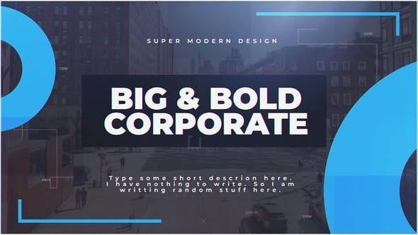 Videohive Big & Bold Corporate 23338385