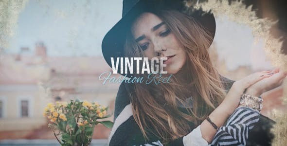 Videohive Vintage Fashion Reel 20693524