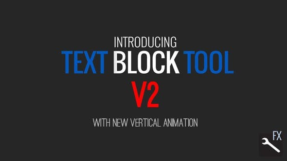 Videohive Text Block Tool V2 7024651  - After Effects Project Files
