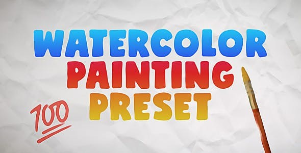 Videohive Watercolor Painting Preset 28737316 - After Effects Presets
