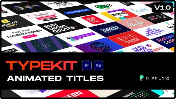 Videohive Typekit Animated Titles 30717619 - After Effects Project Files