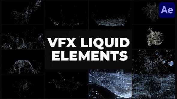 Videohive VFX Liquid Pack | After Effects 31300397 - After Effects Project Files