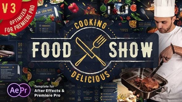 Cooking Delicious Food Show V3.4 16605706  - After Effects Project Files