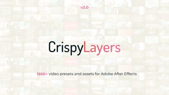 CrispyLayers // 1500+ Video Presets & Assets assets 23180240 -After Effects Project Files